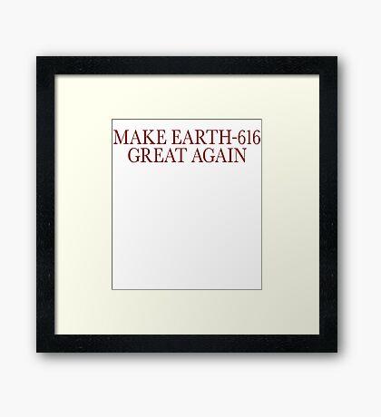 Make Earth-616 Great Again Framed Print