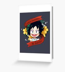 I can become a hero! Greeting Card