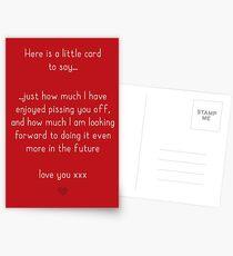 I have enjoyed annoying you Postcards