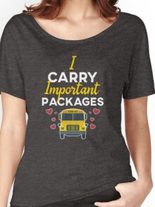 I Carry Important Packages for School Bus Driver Women's Relaxed Fit T-Shirt