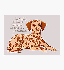 """Self-Care is Smart"" Dalmatian Pup Photographic Print"