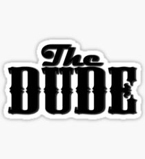 The DUDE plain print - The Big Lewbowski Sticker