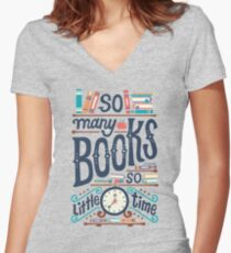 So many books so little time Women's Fitted V-Neck T-Shirt