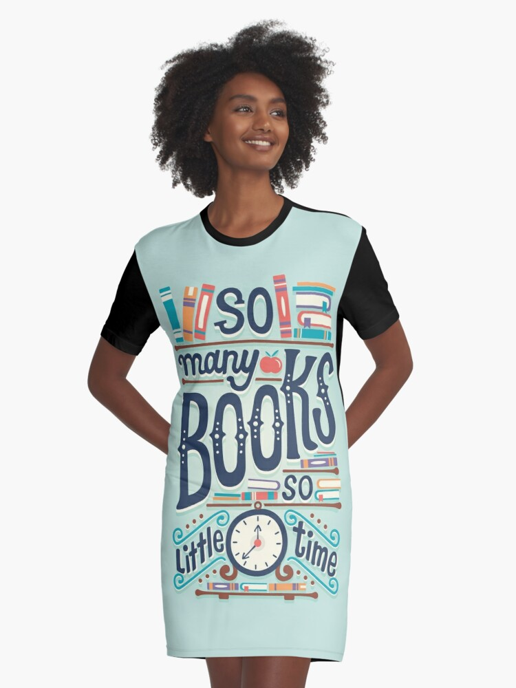So many books so little time Graphic T-Shirt Dress Front