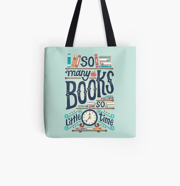 So many books so little time All Over Print Tote Bag