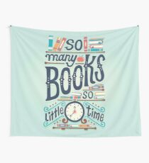 So many books so little time Wall Tapestry