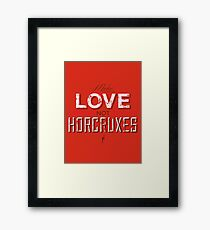 Make Love Not Horcruxes Framed Print