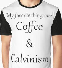 Coffee and Calvinism Graphic T-Shirt