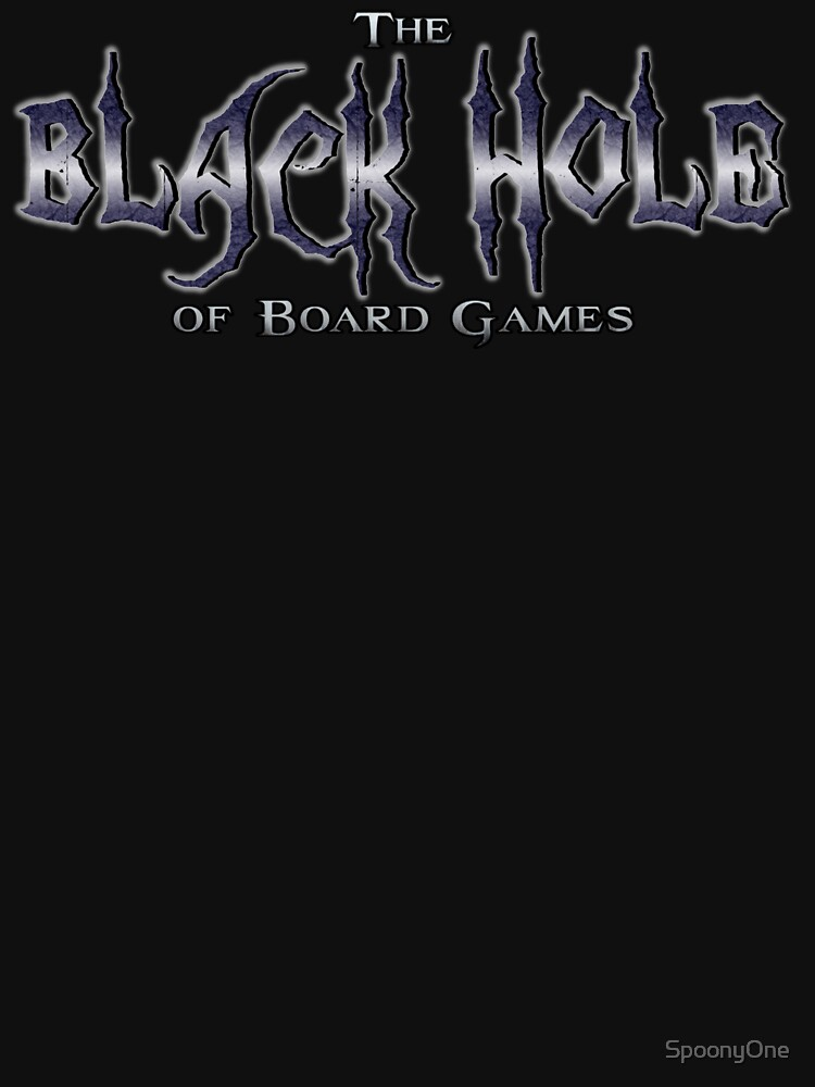 Black Hole of Board Games by SpoonyOne