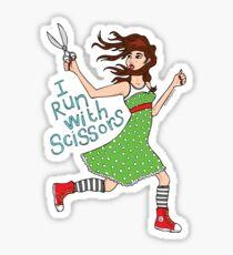 I Run With Scissors Sticker