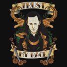 Trust my rage. by whoisjade