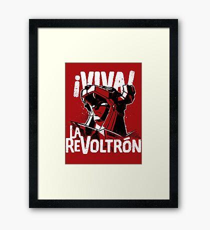 ¡Viva La ReVoltrón! Framed Print