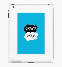 Okay? Okay. - The Fault in Our Stars iPad Case/Skin
