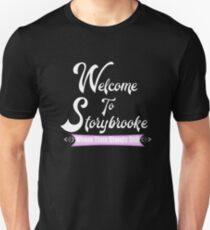Welcome to Storybrooke Where Time Stands Still Unisex T-Shirt