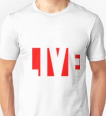 LIVE to the fullest T-Shirt