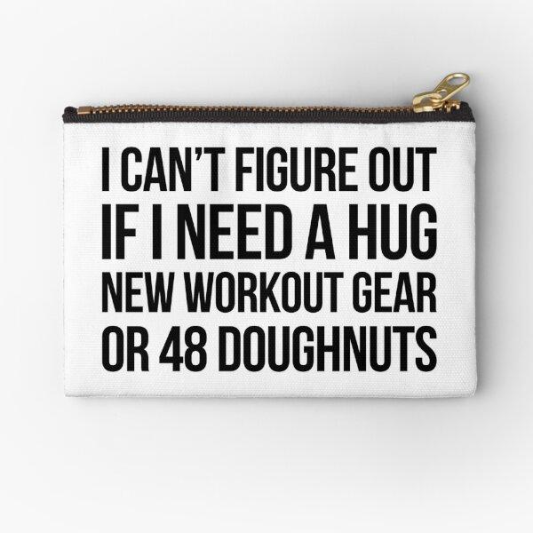 Hug Workout or Doughnuts? Zipper Pouch