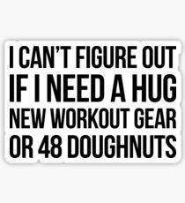 Hug Workout or Doughnuts? Sticker