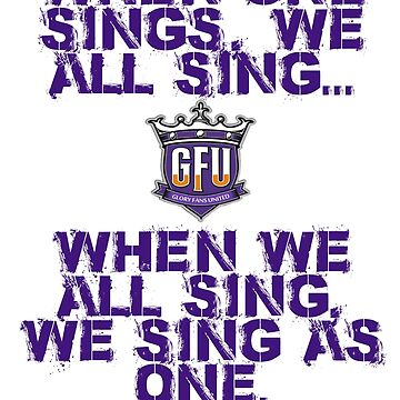 When one sings, we all sing by GloryFansUnited