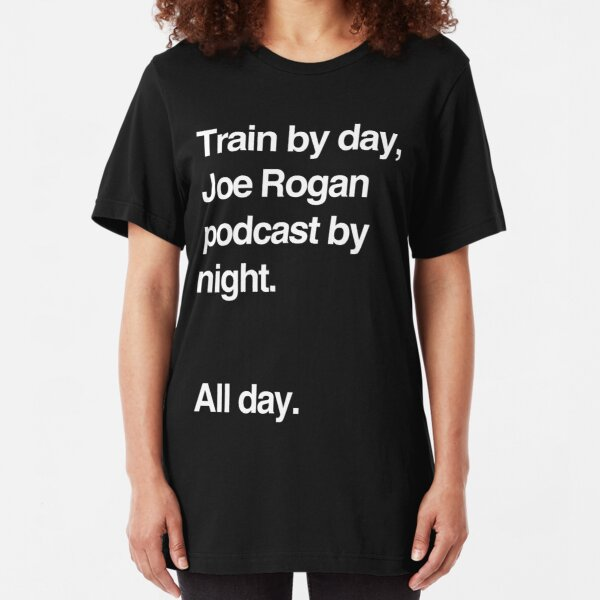 Train by day, Joe Rogan podcast by night - All Day - Nick Diaz - Helvetica Slim Fit T-Shirt