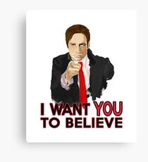 Mulder I Want To Believe Canvas Print