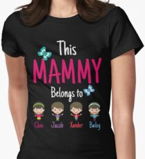 This Mammy belongs to Cloie Jacob Xander Bailey T-Shirt