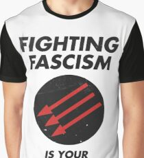 Fighting Fascism is Your Social Duty Graphic T-Shirt