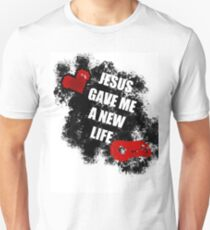 Jesus gave me a new life T-Shirt