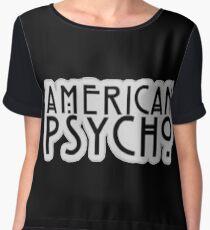 American Psycho  Women's Chiffon Top