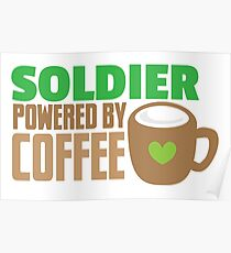 Soldier powered by coffee Poster