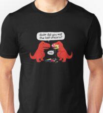 The Dude You Eat the Last Unicorn Unisex T-Shirt