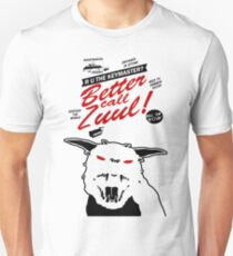 Better call Zuul T-Shirt