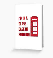 Glass Case of Emotion Greeting Card