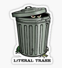 Literal Trash Sticker