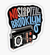 Pegatina No dormir hasta Brooklyn Camiseta