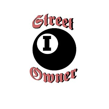 Street Owner by invadeclothing