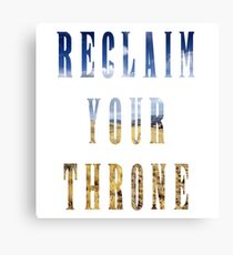 Reclaim Your Throne - Day/white Canvas Print