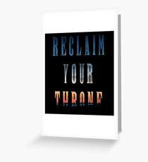 Reclaim Your Throne - Daybreak/black Greeting Card