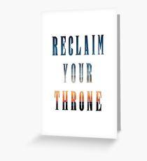Reclaim Your Throne - Daybreak/white Greeting Card