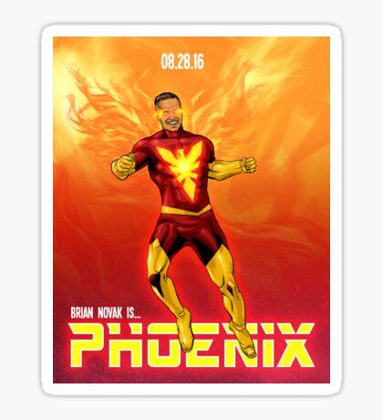 Brian Novak is Phoenix! Sticker
