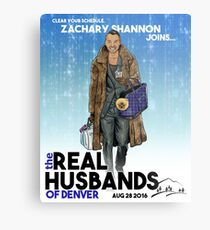 Real Husbands of Denver- Zachary! Metal Print