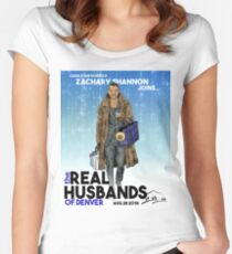 Real Husbands of Denver- Zachary! Women's Fitted Scoop T-Shirt