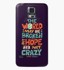 Hope is not crazy Case/Skin for Samsung Galaxy