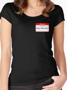 Hello, My Name Is Inigo Montoya - Red Women's Fitted Scoop T-Shirt