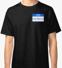 Hello, My Name Is Inigo Montoya - Blue Classic T-Shirt