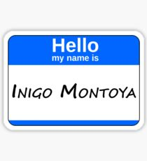 Hello, My Name Is Inigo Montoya - Blue Sticker