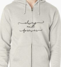 Always and Forever - The Originals / The Vampire Diaries Zipped Hoodie