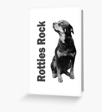Rotties Rock - Perfect for fans and owners of Rottweilers Greeting Card