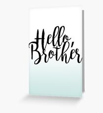 """""""Hello Brother"""" - The Vampire Diaries Greeting Card"""