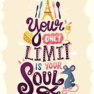 Your Only Limit Is Your Soul by Risa Rodil