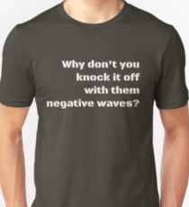 Negative Waves Unisex T-Shirt